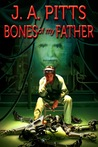 Bones of my Father