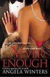 Never Enough (View Park, #2)