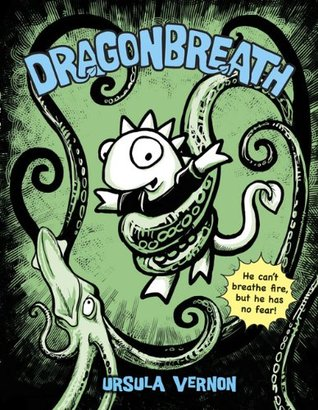 Dragonbreath by Ursula Vernon