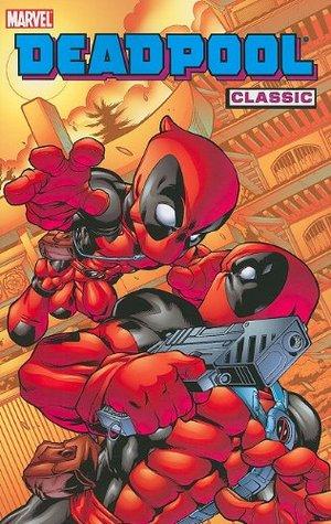 Deadpool Classic, Vol. 5 by Joe Kelly