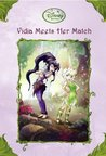 Vidia Meets Her Match (Tales of Pixie Hollow, #19)