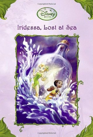 Ebook Iridessa, Lost at Sea by Lisa Papademetriou TXT!