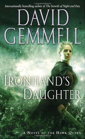 Ironhand's Daughter (Hawk Queen #1) - David Gemmell