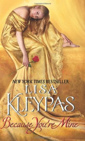Because You're Mine by Lisa Kleypas