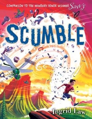 Scumble (Savvy, #2)