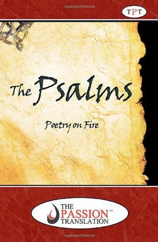 The Psalms, Poetry on Fire