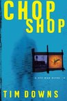 Chop Shop (Bug Man, #2)