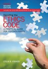 By Celia B. Fisher - Decoding the Ethics Code: A Practical Guide for Psychologists: 2nd (second) Edition