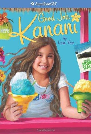 Good Job, Kanani by Lisa Yee