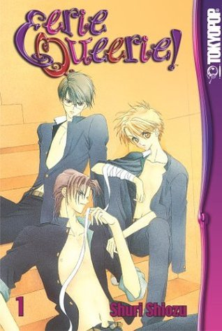 Eerie Queerie!, Volume 1(Eerie Queerie! 1) - Shuri Shiozu