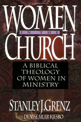 Women in the Church by Stanley J. Grenz