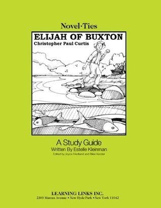 Elijah of Buxton: Novel-Ties Study Guide