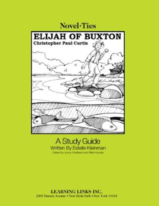Elijah of Buxton: Novel-Ties Study Guide