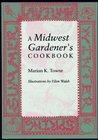 A Midwest Gardeneras Cookbook