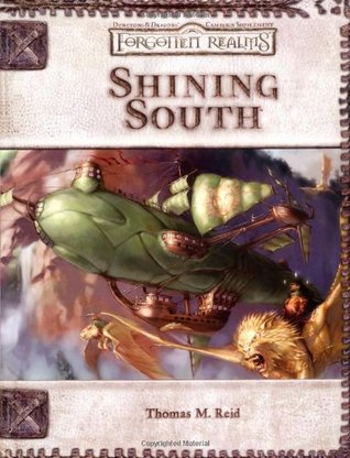 Shining South (Dungeon & Dragons d20 3.5 Fantasy Roleplaying, Forgotten Realms Supplement)