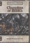 Champions of Ruin (Dungeon & Dragons d20 3.5 Fantasy Roleplaying, Forgotten Realms Setting)