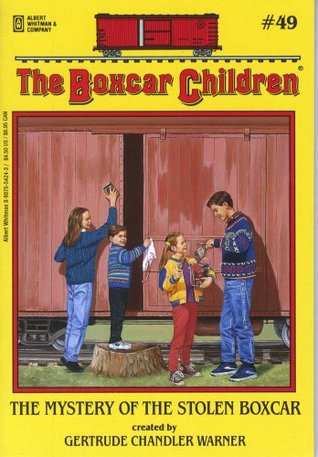 The Mystery of the Stolen Boxcar by Gertrude Chandler Warner