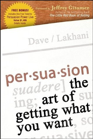Persuasion by Dave Lakhani