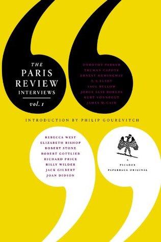 The Paris Review Interviews, I by The Paris Review