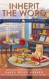 Inherit the Word (Cookbook Nook Mystery, #2)