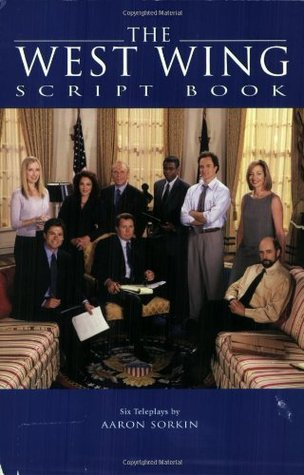 The West Wing Script Book by Aaron Sorkin