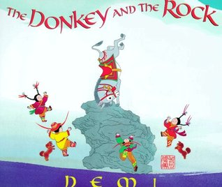 The Donkey and the Rock by Demi