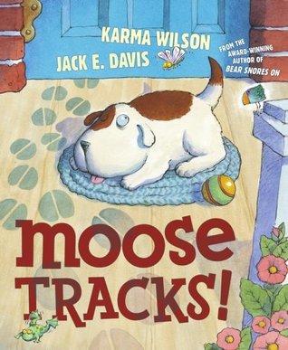 Moose Tracks! by Karma Wilson