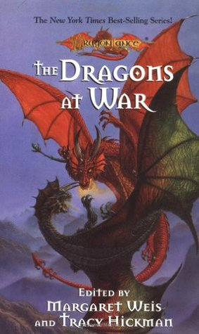 The Dragons at War by Margaret Weis