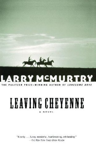 Leaving Cheyenne by Larry McMurtry