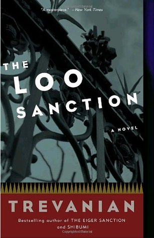 The Loo Sanction by Trevanian