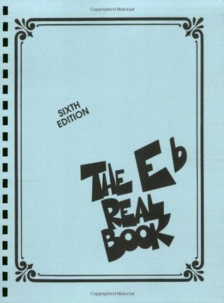 The Eb Real Book, Sixth Edition by Anonymous