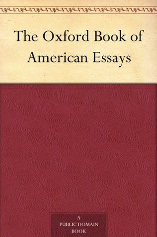 the oxford book of american essays by brander matthews 18919792