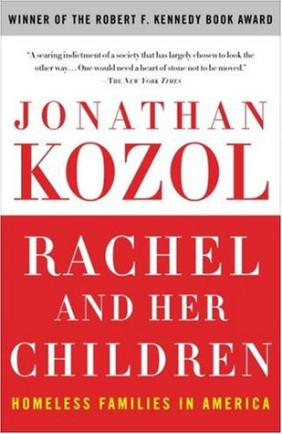 Rachel and Her Children by Jonathan Kozol