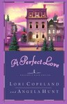 A Perfect Love (Heavenly Daze #4)