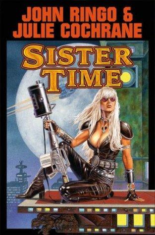 Sister Time (Posleen War: Cally's War, #2)