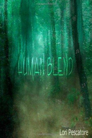 Human Blend (Blend Trilogy #1)