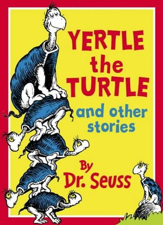 Ebook Yertle the Turtle and Other Stories by Dr. Seuss PDF!