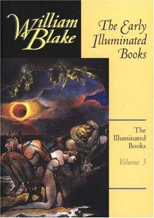 The Illuminated Books of William Blake, Volume 3 by William Blake