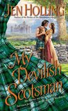 My Devilish Scotsman (MacDonell Brides, #2)