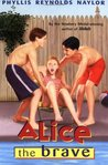 Alice the Brave (Alice, #7)