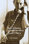 Digressions on Some Poems by Frank O'Hara: A Memoir