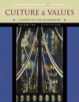 Culture and Values, Volume II: A Survey of the Humanities