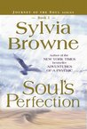 Soul's Perfection (Journey of the Soul, #2)