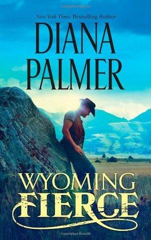 Wyoming Fierce (Wyoming Men, #2)