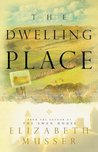 The Dwelling Place (The Swan House, #2)