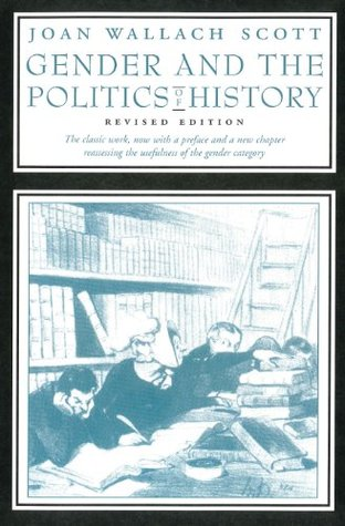 Gender and the Politics of History by Joan Wallach Scott