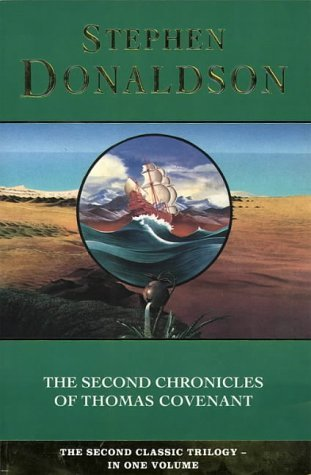 The Second Chronicles of Thomas Covenant by Stephen R. Donaldson