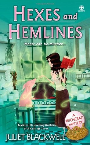 Hexes and Hemlines (A Witchcraft Mystery...