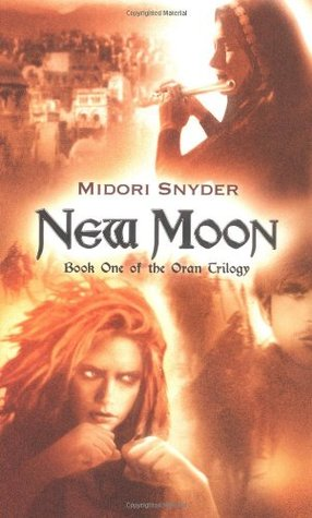 new moon the oran trilogy 1 by midori snyder