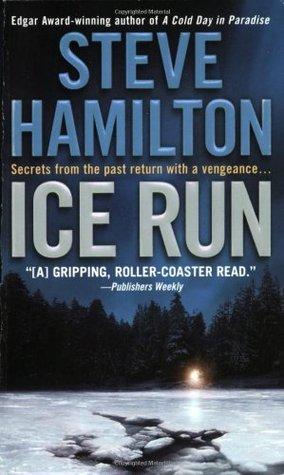 Ice Run by Steve Hamilton